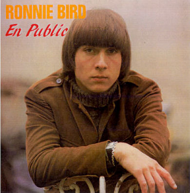 Ronnie Bird, 33 tours en public